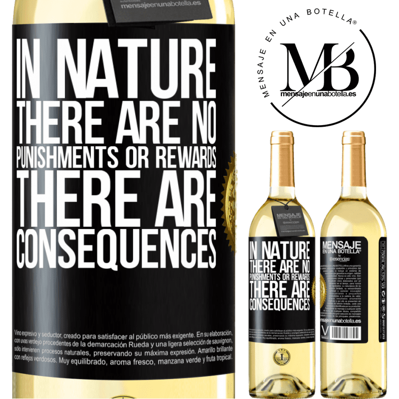 24,95 € Free Shipping | White Wine WHITE Edition In nature there are no punishments or rewards, there are consequences Black Label. Customizable label Young wine Harvest 2020 Verdejo