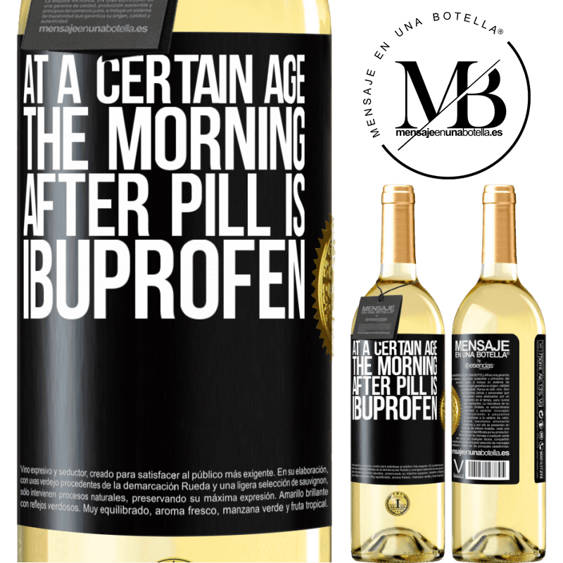 24,95 € Free Shipping | White Wine WHITE Edition At a certain age, the morning after pill is ibuprofen Black Label. Customizable label Young wine Harvest 2020 Verdejo