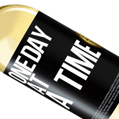 Unique & Personal Expressions. «One day at a time» WHITE Edition
