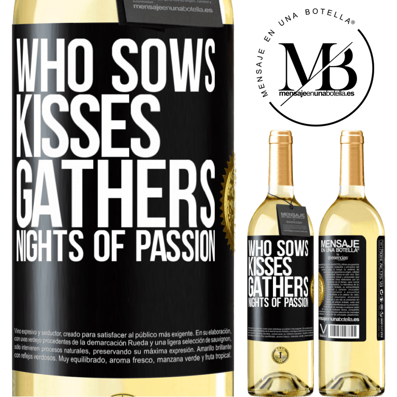 24,95 € Free Shipping   White Wine WHITE Edition Who sows kisses, gathers nights of passion Black Label. Customizable label Young wine Harvest 2020 Verdejo
