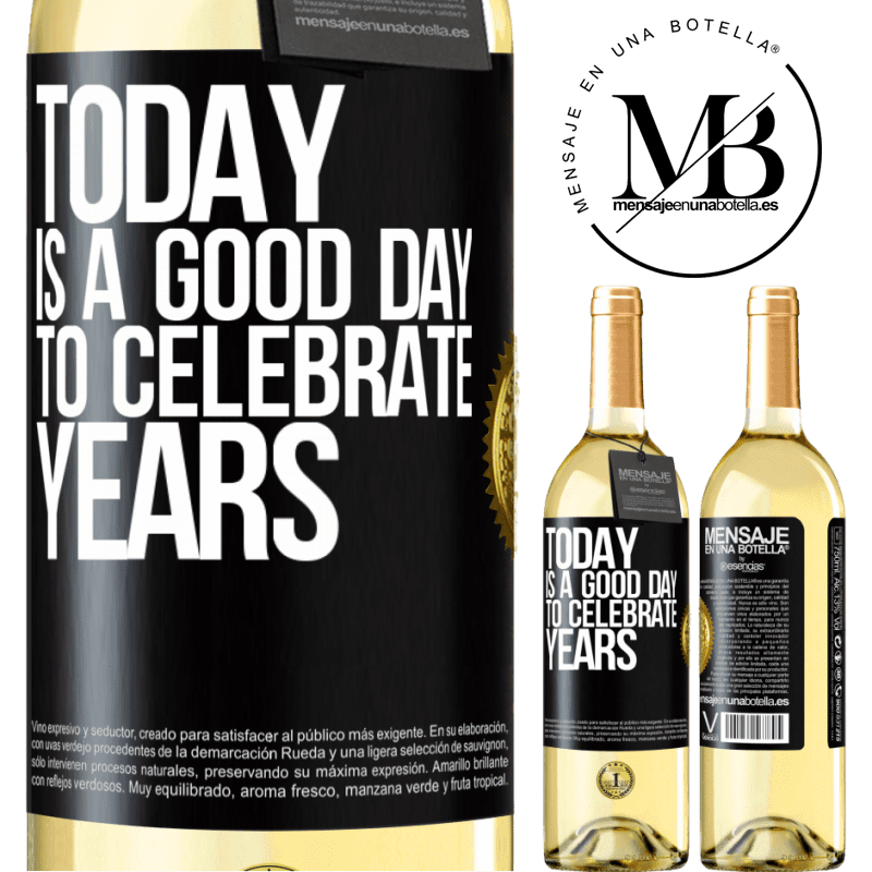 24,95 € Free Shipping | White Wine WHITE Edition Today is a good day to celebrate years Black Label. Customizable label Young wine Harvest 2020 Verdejo