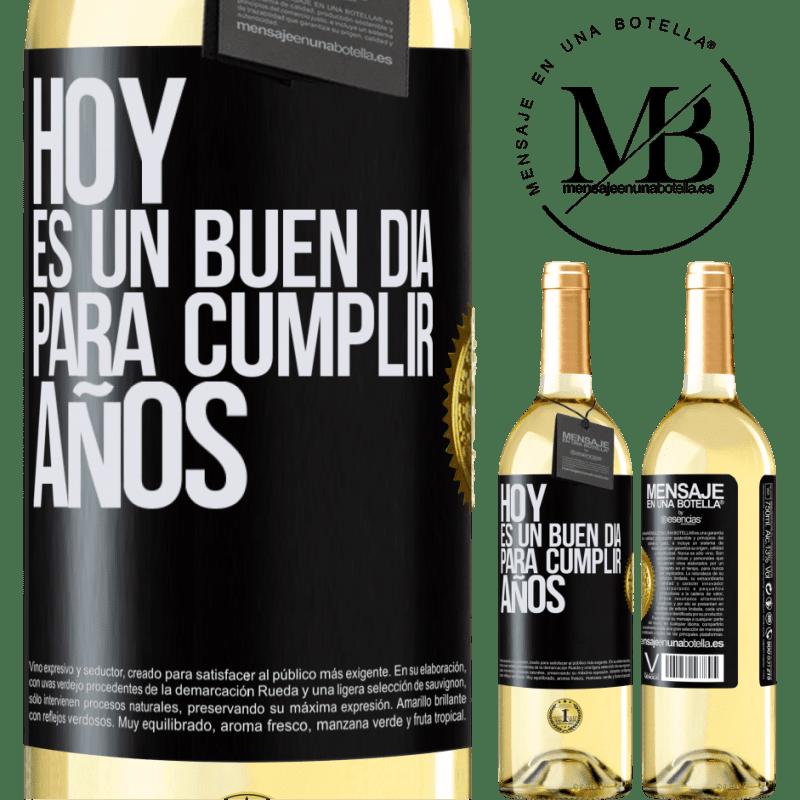 24,95 € Envío gratis | Vino Blanco Edición WHITE Hoy es un buen día para cumplir años Etiqueta Negra. Etiqueta personalizable Vino joven Cosecha 2020 Verdejo