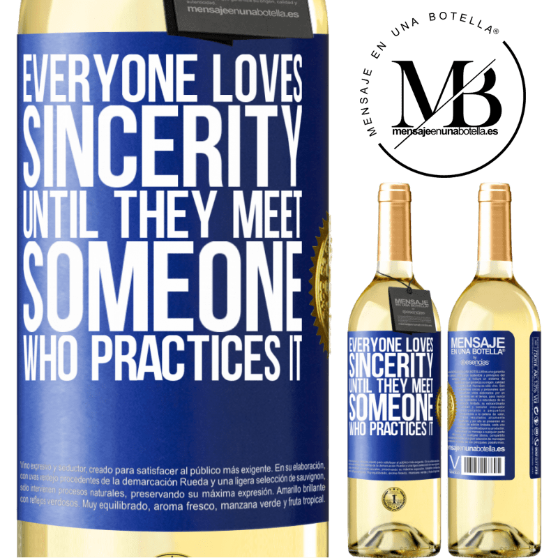 24,95 € Free Shipping | White Wine WHITE Edition Everyone loves sincerity. Until they meet someone who practices it Blue Label. Customizable label Young wine Harvest 2020 Verdejo
