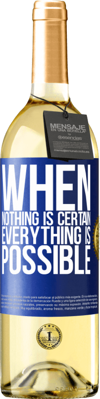 24,95 € Free Shipping | White Wine WHITE Edition When nothing is certain, everything is possible Blue Label. Customizable label Young wine Harvest 2020 Verdejo
