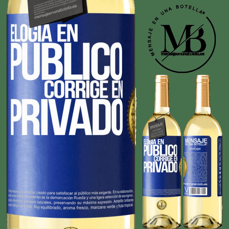 24,95 € Envío gratis | Vino Blanco Edición WHITE Elogia en público, corrige en privado Etiqueta Azul. Etiqueta personalizable Vino joven Cosecha 2020 Verdejo