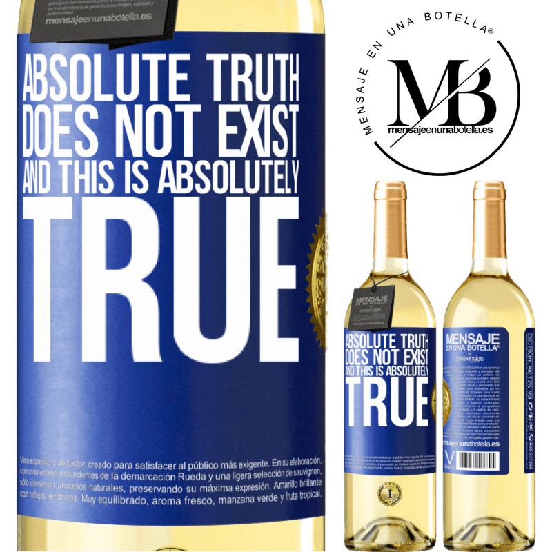 24,95 € Free Shipping   White Wine WHITE Edition Absolute truth does not exist ... and this is absolutely true Blue Label. Customizable label Young wine Harvest 2020 Verdejo
