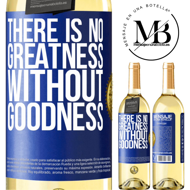 24,95 € Free Shipping | White Wine WHITE Edition There is no greatness without goodness Blue Label. Customizable label Young wine Harvest 2020 Verdejo