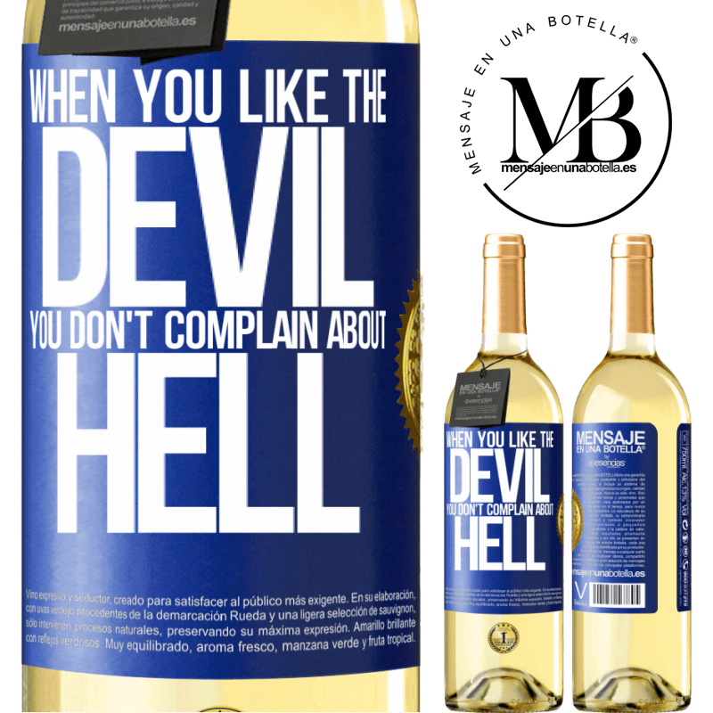 24,95 € Free Shipping | White Wine WHITE Edition When you like the devil you don't complain about hell Blue Label. Customizable label Young wine Harvest 2020 Verdejo
