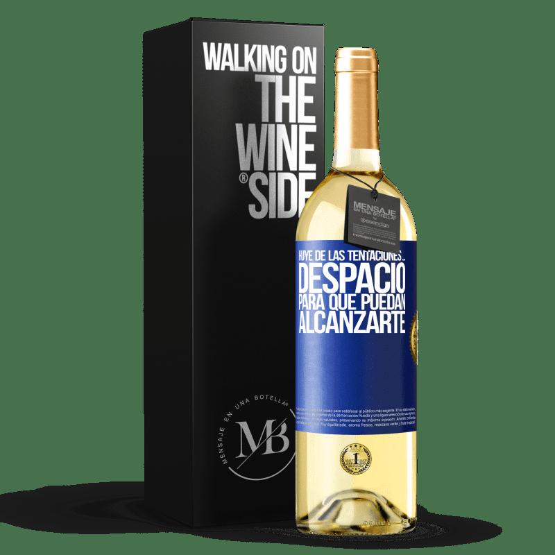 24,95 € Envoi gratuit   Vin blanc Édition WHITE Fuyez les tentations ... lentement, pour qu'ils puissent vous atteindre Étiquette Bleue. Étiquette personnalisable Vin jeune Récolte 2020 Verdejo