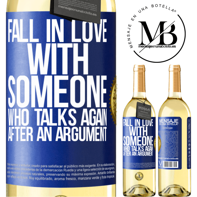 24,95 € Free Shipping   White Wine WHITE Edition Fall in love with someone who talks again after an argument Blue Label. Customizable label Young wine Harvest 2020 Verdejo