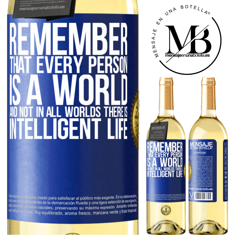 24,95 € Free Shipping   White Wine WHITE Edition Remember that every person is a world, and not in all worlds there is intelligent life Blue Label. Customizable label Young wine Harvest 2020 Verdejo