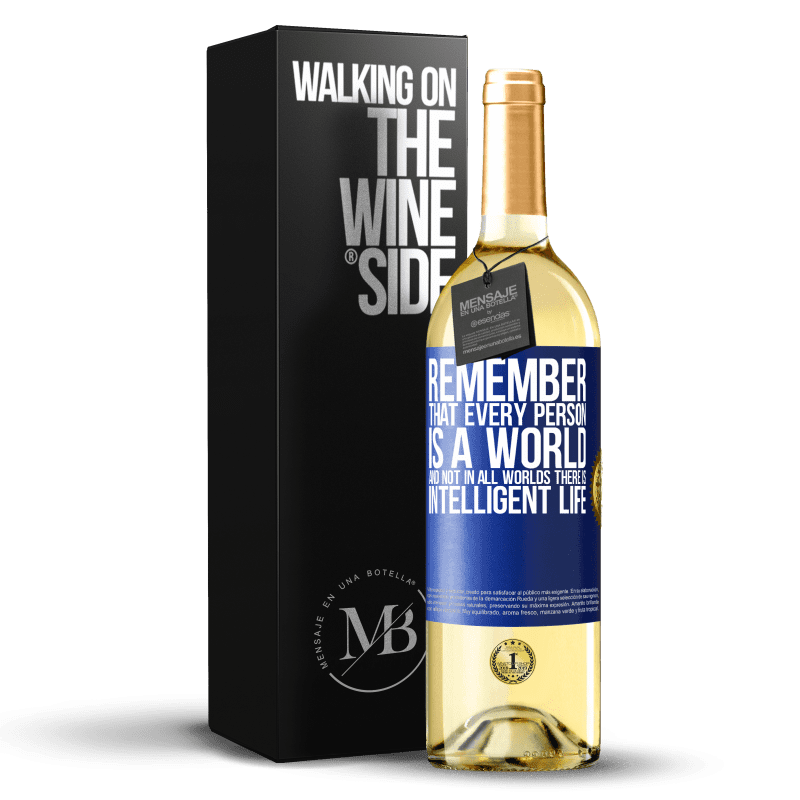 24,95 € Free Shipping | White Wine WHITE Edition Remember that every person is a world, and not in all worlds there is intelligent life Blue Label. Customizable label Young wine Harvest 2020 Verdejo