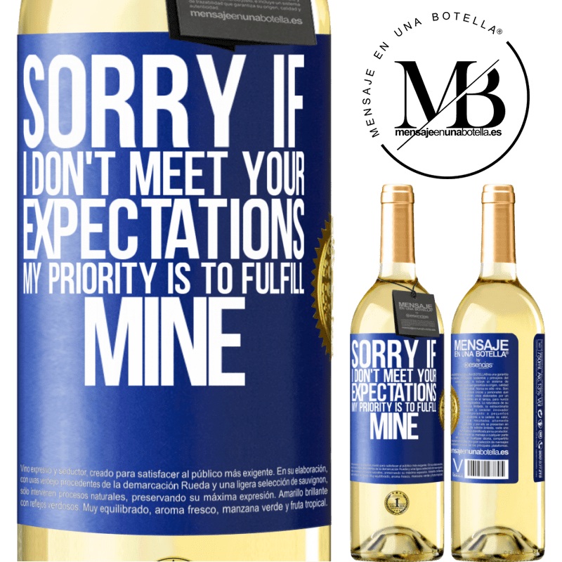 24,95 € Free Shipping | White Wine WHITE Edition Sorry if I don't meet your expectations. My priority is to fulfill mine Blue Label. Customizable label Young wine Harvest 2020 Verdejo