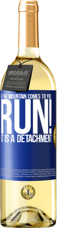 24,95 € Free Shipping   White Wine WHITE Edition If the mountain comes to you ... Run! It is a detachment Blue Label. Customizable label Young wine Harvest 2020 Verdejo
