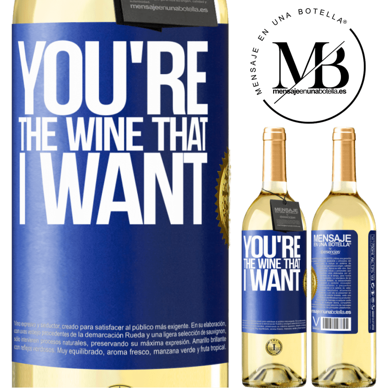 24,95 € Free Shipping | White Wine WHITE Edition You're the wine that I want Blue Label. Customizable label Young wine Harvest 2020 Verdejo