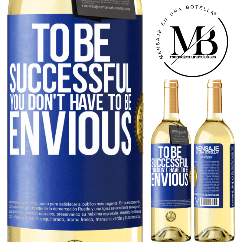 24,95 € Free Shipping   White Wine WHITE Edition To be successful you don't have to be envious Blue Label. Customizable label Young wine Harvest 2020 Verdejo