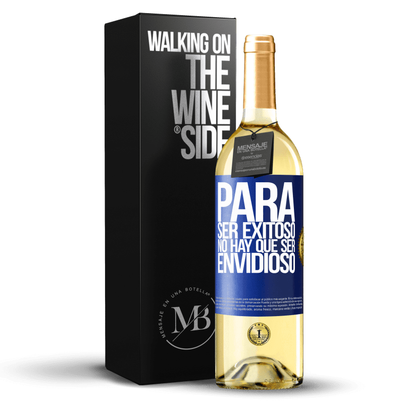 24,95 € Envoi gratuit   Vin blanc Édition WHITE Pour réussir, vous n'avez pas besoin d'être envieux Étiquette Bleue. Étiquette personnalisable Vin jeune Récolte 2020 Verdejo
