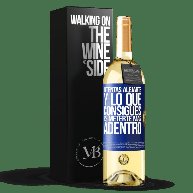24,95 € Envío gratis | Vino Blanco Edición WHITE Intentas alejarte y lo que consigues es meterte más adentro Etiqueta Azul. Etiqueta personalizable Vino joven Cosecha 2020 Verdejo