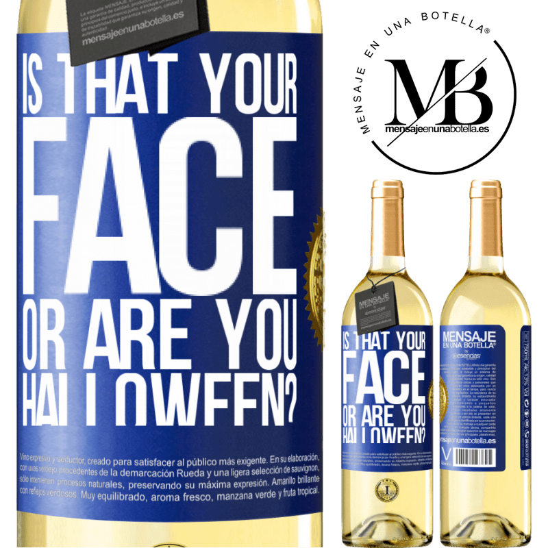 24,95 € Free Shipping   White Wine WHITE Edition is that your face or are you Halloween? Blue Label. Customizable label Young wine Harvest 2020 Verdejo