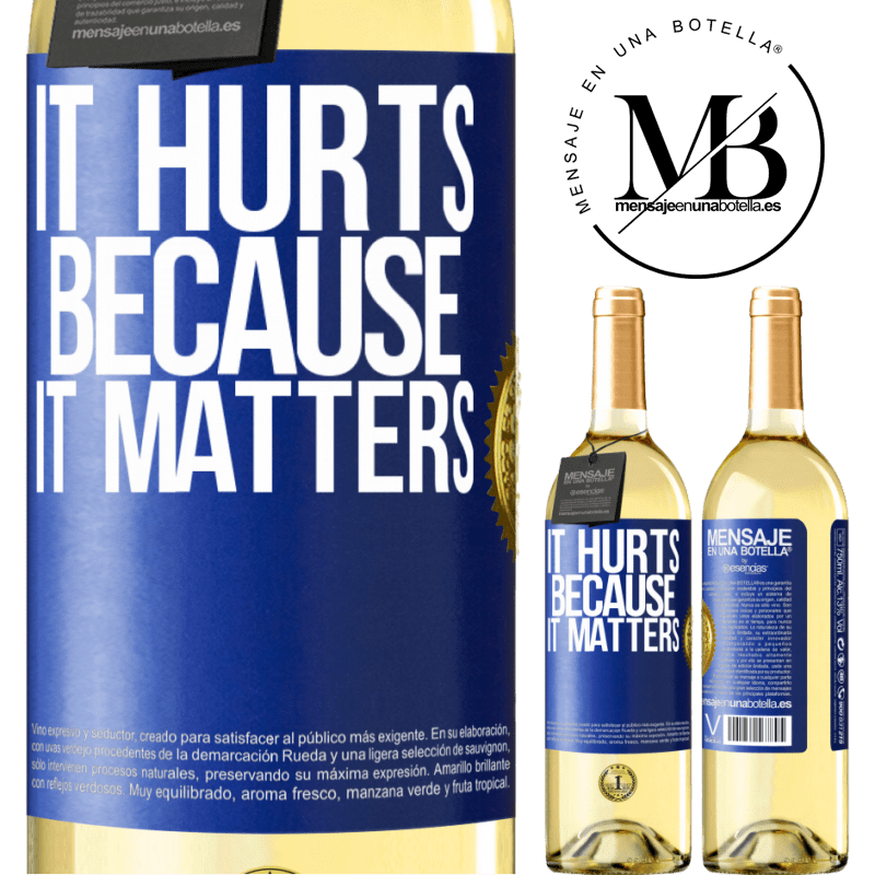 24,95 € Free Shipping   White Wine WHITE Edition It hurts because it matters Blue Label. Customizable label Young wine Harvest 2020 Verdejo