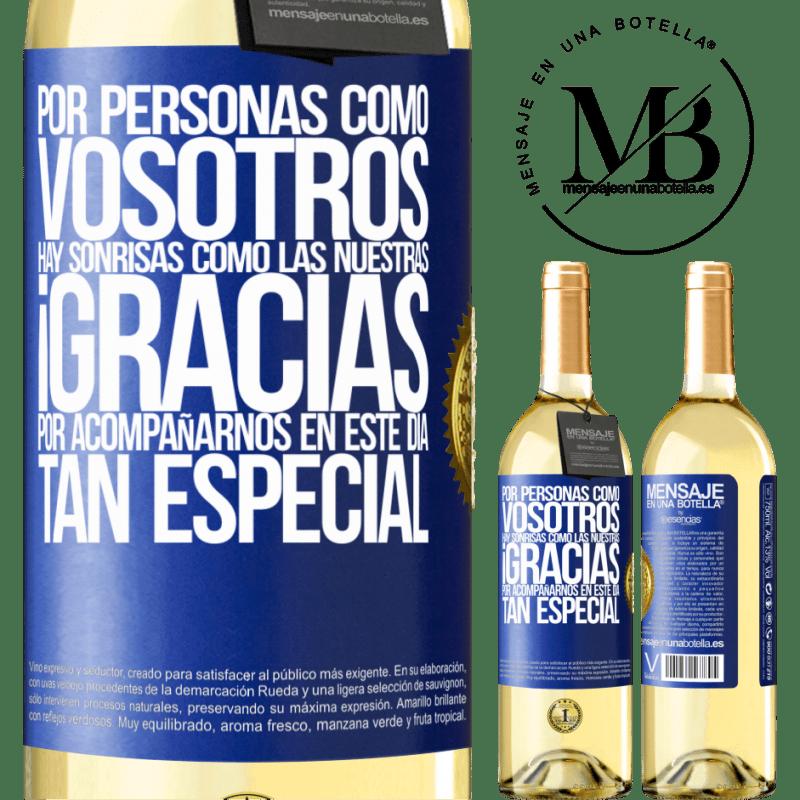 24,95 € Envío gratis | Vino Blanco Edición WHITE Gracias por estar junto a nosotros en este día tan especial Etiqueta Azul. Etiqueta personalizable Vino joven Cosecha 2020 Verdejo
