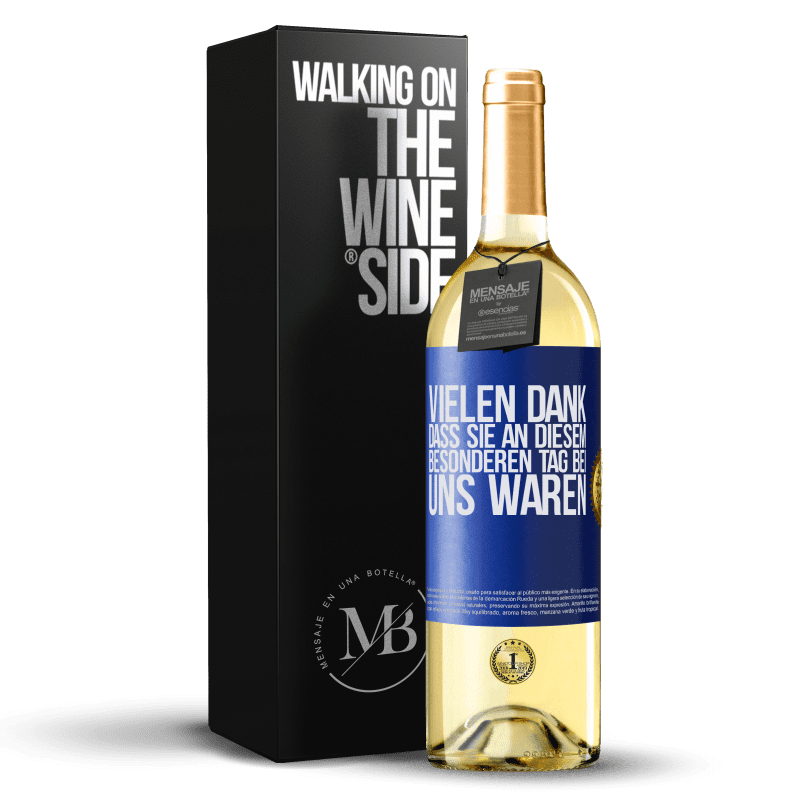 24,95 € Kostenloser Versand | Weißwein WHITE Ausgabe Vielen Dank, dass Sie an diesem besonderen Tag bei uns waren Blaue Markierung. Anpassbares Etikett Junger Wein Ernte 2020 Verdejo