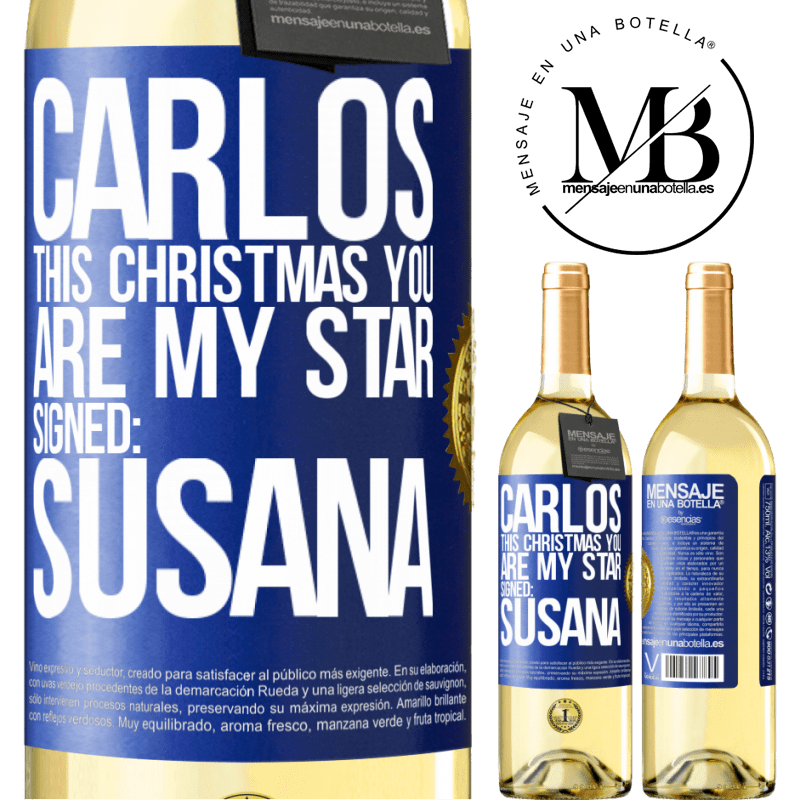 24,95 € Free Shipping   White Wine WHITE Edition Carlos, this Christmas you are my star. Signed: Susana Blue Label. Customizable label Young wine Harvest 2020 Verdejo