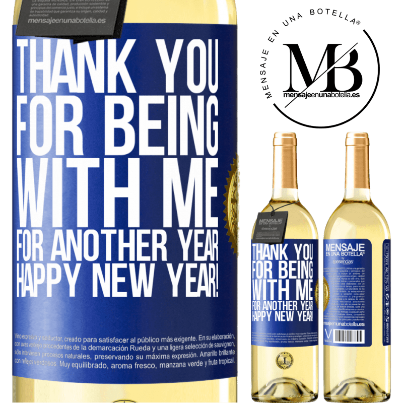 24,95 € Free Shipping | White Wine WHITE Edition Thank you for being with me for another year. Happy New Year! Blue Label. Customizable label Young wine Harvest 2020 Verdejo