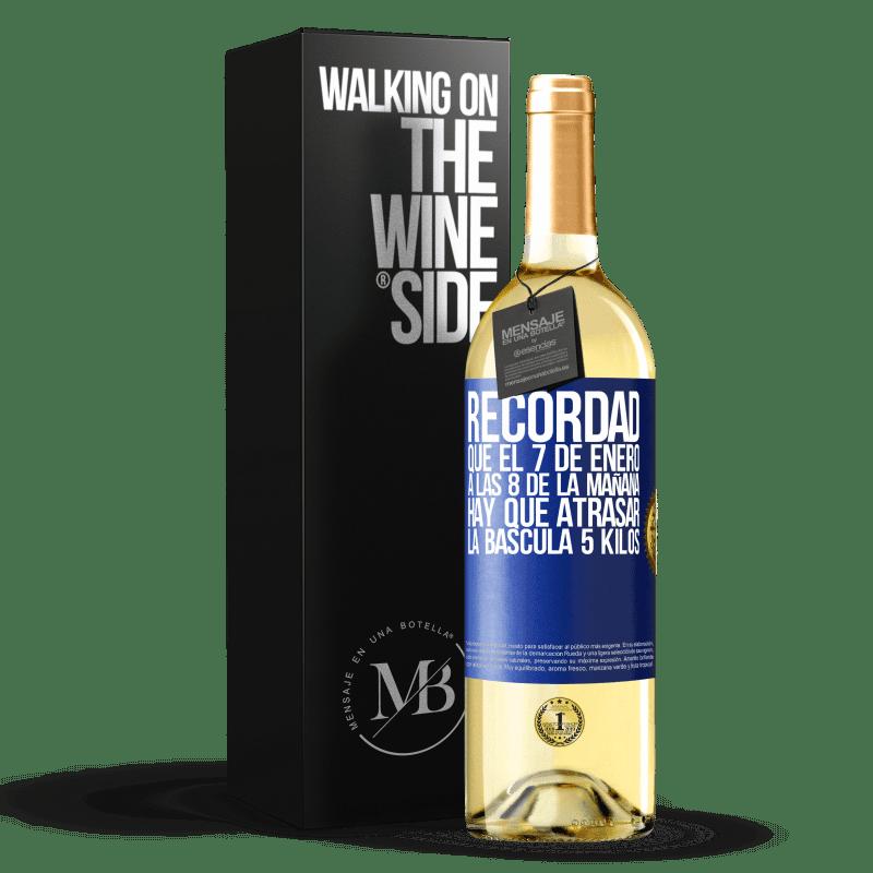 24,95 € Envoi gratuit | Vin blanc Édition WHITE Rappelez-vous que le 7 janvier à 8 heures du matin, vous devez retarder l'échelle de 5 kilos Étiquette Bleue. Étiquette personnalisable Vin jeune Récolte 2020 Verdejo