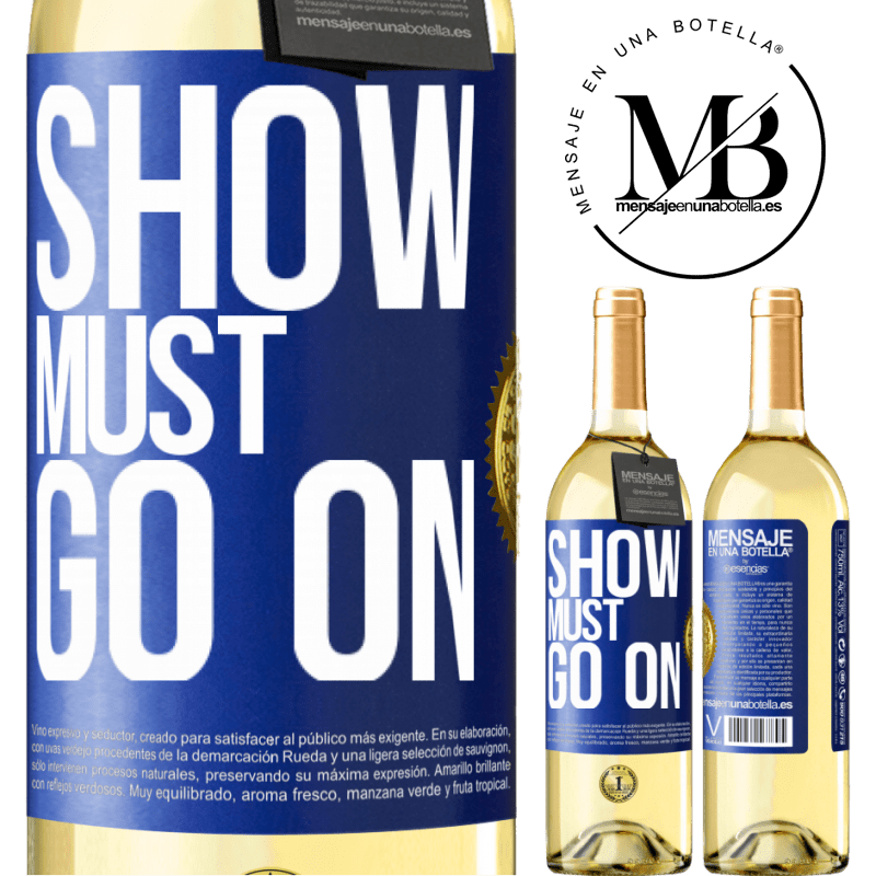 24,95 € Free Shipping | White Wine WHITE Edition The show must go on Blue Label. Customizable label Young wine Harvest 2020 Verdejo