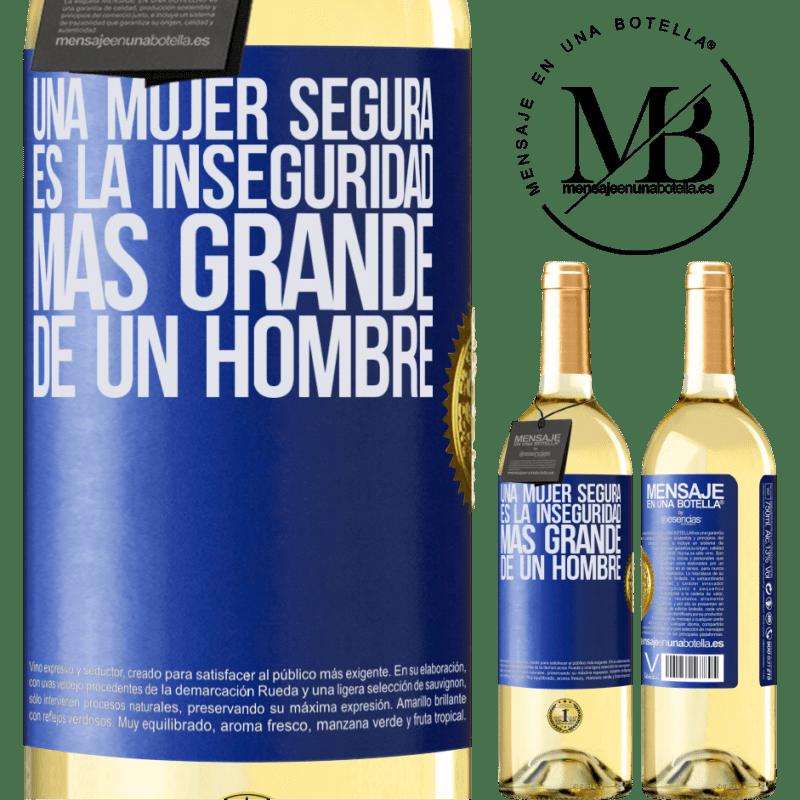 24,95 € Envío gratis | Vino Blanco Edición WHITE Una mujer segura es la inseguridad más grande de un hombre Etiqueta Azul. Etiqueta personalizable Vino joven Cosecha 2020 Verdejo