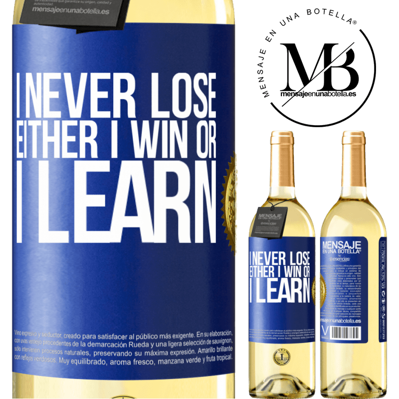 24,95 € Free Shipping   White Wine WHITE Edition I never lose. Either I win or I learn Blue Label. Customizable label Young wine Harvest 2020 Verdejo