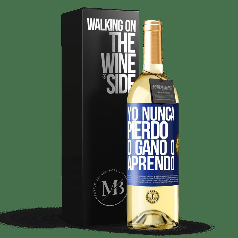 24,95 € Envoi gratuit | Vin blanc Édition WHITE Je ne perds jamais Soit je gagne, soit j'apprends Étiquette Bleue. Étiquette personnalisable Vin jeune Récolte 2020 Verdejo
