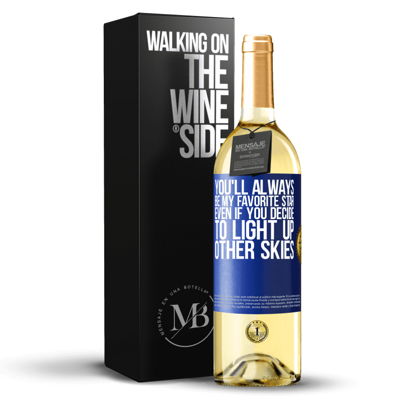 24,95 € Free Shipping   White Wine WHITE Edition You'll always be my favorite star, even if you decide to light up other skies Blue Label. Customizable label Young wine Harvest 2020 Verdejo
