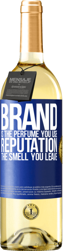 24,95 € | White Wine WHITE Edition Brand is the perfume you use. Reputation, the smell you leave Blue Label. Customizable label Young wine Harvest 2020 Verdejo