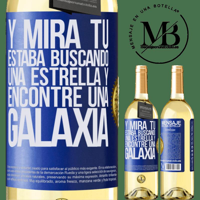 24,95 € Envío gratis   Vino Blanco Edición WHITE Y mira tú, estaba buscando una estrella y encontré una galaxia Etiqueta Azul. Etiqueta personalizable Vino joven Cosecha 2020 Verdejo