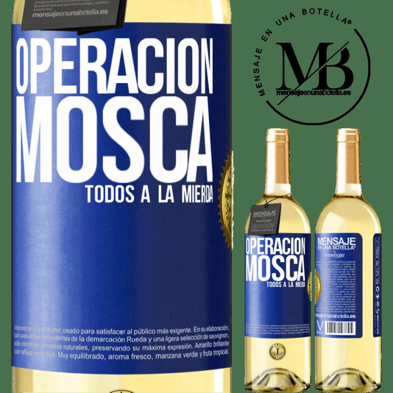 24,95 € Envío gratis | Vino Blanco Edición WHITE Operación mosca … todos a la mierda Etiqueta Azul. Etiqueta personalizable Vino joven Cosecha 2020 Verdejo