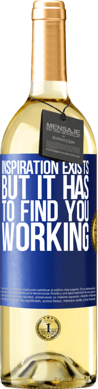24,95 € | White Wine WHITE Edition Inspiration exists, but it has to find you working Blue Label. Customizable label Young wine Harvest 2020 Verdejo