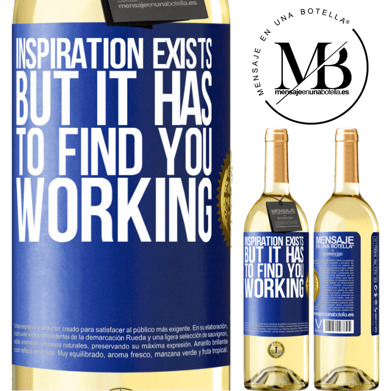24,95 € Free Shipping   White Wine WHITE Edition Inspiration exists, but it has to find you working Blue Label. Customizable label Young wine Harvest 2020 Verdejo