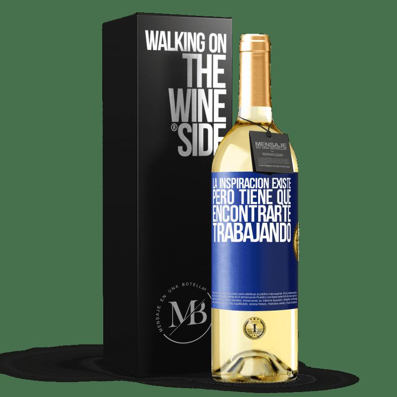 24,95 € Envoi gratuit   Vin blanc Édition WHITE L'inspiration existe, mais elle doit vous trouver en train de travailler Étiquette Bleue. Étiquette personnalisable Vin jeune Récolte 2020 Verdejo