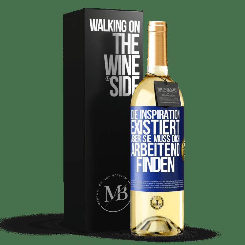 24,95 € Kostenloser Versand | Weißwein WHITE Ausgabe Inspiration existiert, aber sie muss dich arbeiten lassen Blaue Markierung. Anpassbares Etikett Junger Wein Ernte 2020 Verdejo