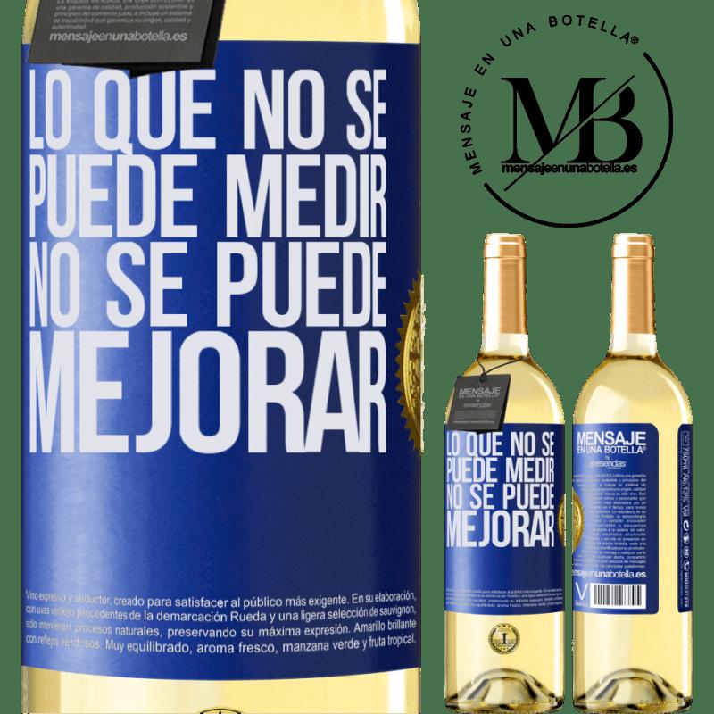 24,95 € Envoi gratuit | Vin blanc Édition WHITE Ce qui ne peut pas être mesuré ne peut pas être amélioré Étiquette Bleue. Étiquette personnalisable Vin jeune Récolte 2020 Verdejo