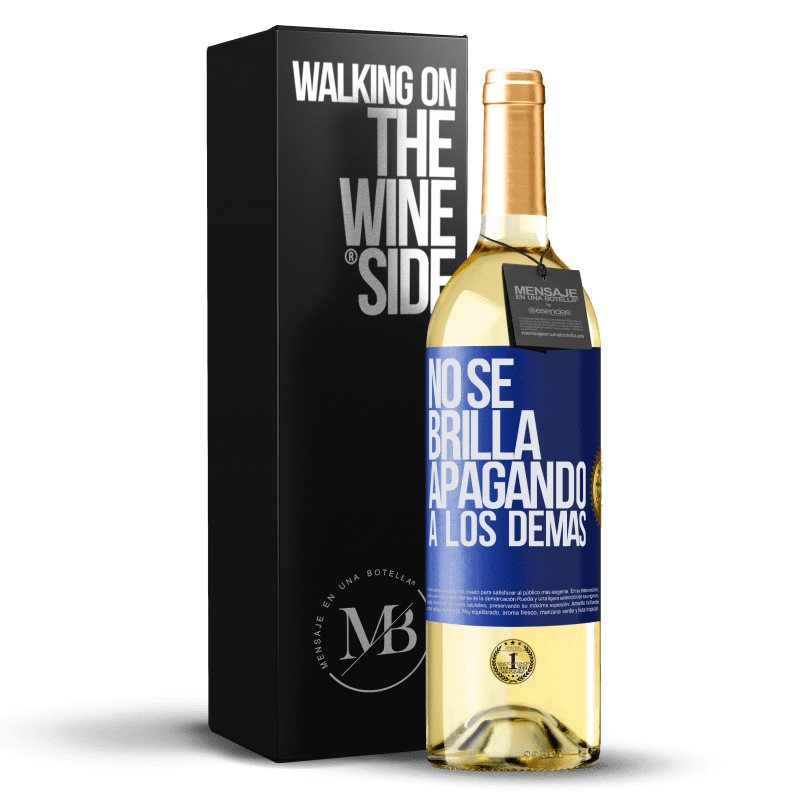 24,95 € Envoi gratuit | Vin blanc Édition WHITE Ça ne brille pas en éteignant les autres Étiquette Bleue. Étiquette personnalisable Vin jeune Récolte 2020 Verdejo