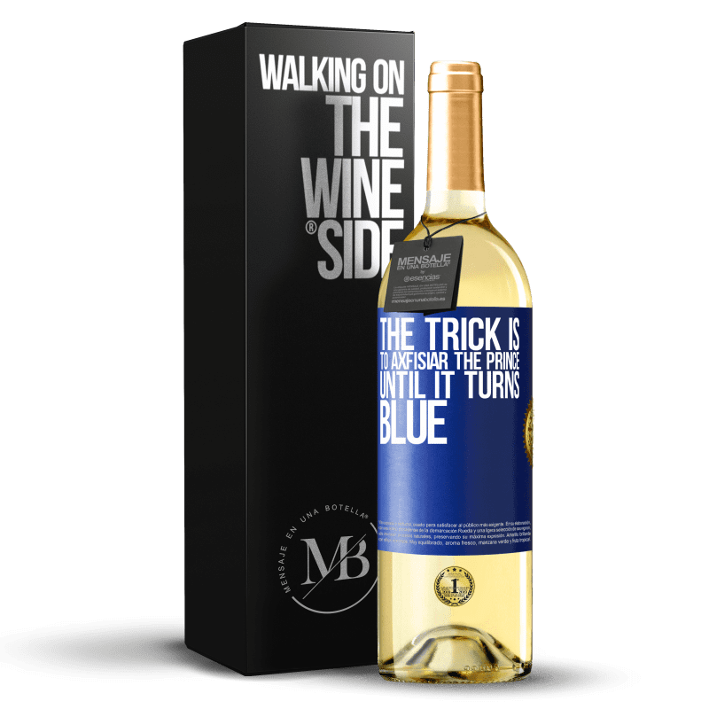24,95 € Free Shipping | White Wine WHITE Edition The trick is to axfisiar the prince until it turns blue Blue Label. Customizable label Young wine Harvest 2020 Verdejo