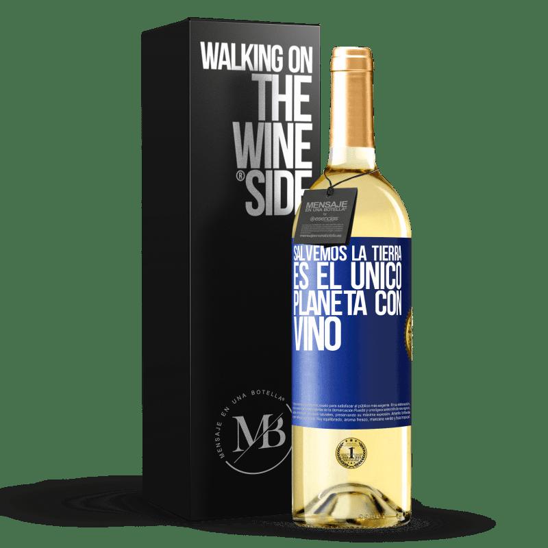 24,95 € Envoi gratuit   Vin blanc Édition WHITE Sauvons la terre. C'est la seule planète avec du vin Étiquette Bleue. Étiquette personnalisable Vin jeune Récolte 2020 Verdejo