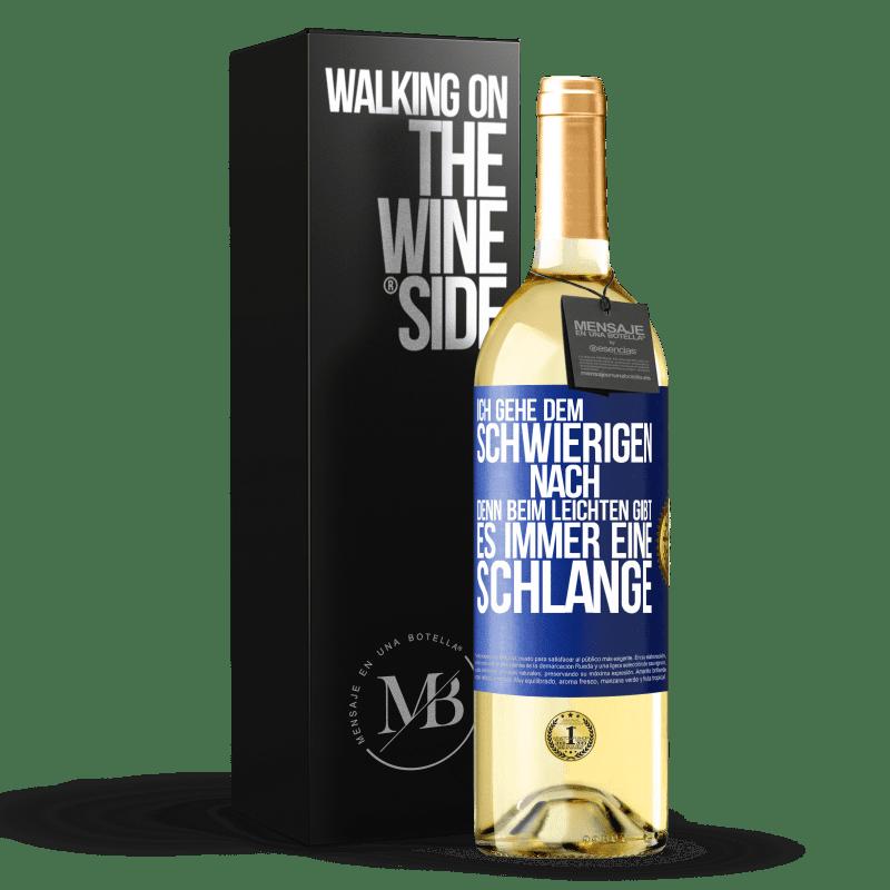 24,95 € Kostenloser Versand | Weißwein WHITE Ausgabe Ich gehe dem Schwierigen nach, denn im Leichten gibt es immer eine Linie Blaue Markierung. Anpassbares Etikett Junger Wein Ernte 2020 Verdejo