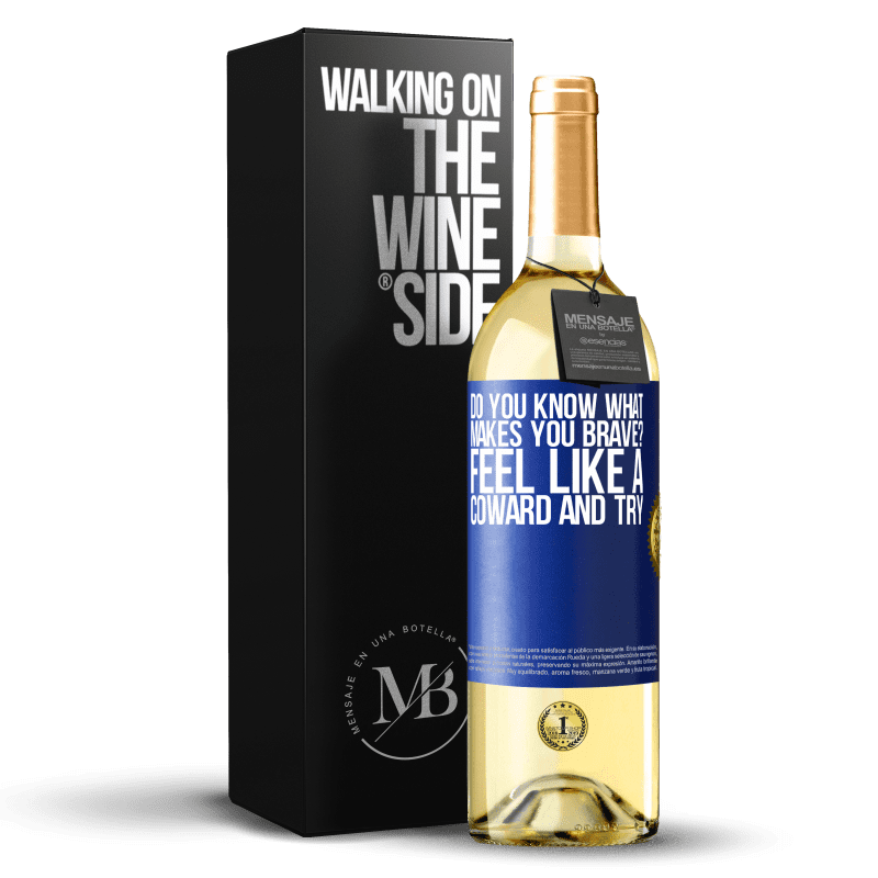 24,95 € Free Shipping | White Wine WHITE Edition do you know what makes you brave? Feel like a coward and try Blue Label. Customizable label Young wine Harvest 2020 Verdejo