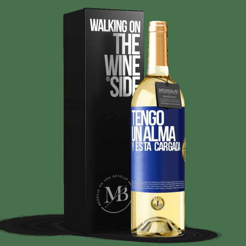24,95 € Envoi gratuit   Vin blanc Édition WHITE Tengo un alma y está cargada Étiquette Bleue. Étiquette personnalisable Vin jeune Récolte 2020 Verdejo