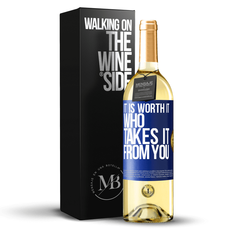 24,95 € Free Shipping   White Wine WHITE Edition It is worth it who takes it from you Blue Label. Customizable label Young wine Harvest 2020 Verdejo