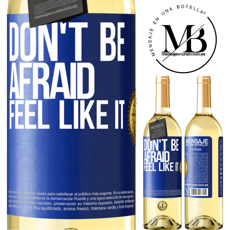 24,95 € Free Shipping | White Wine WHITE Edition Don't be afraid, feel like it Blue Label. Customizable label Young wine Harvest 2020 Verdejo